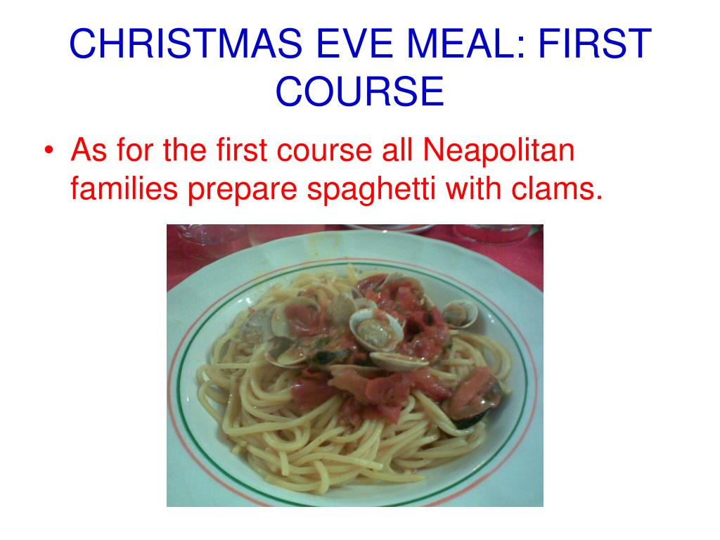 CHRISTMAS EVE MEAL: FIRST COURSE