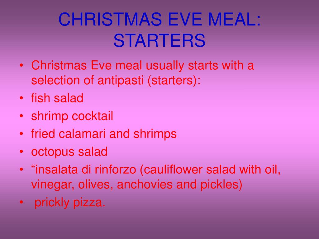 CHRISTMAS EVE MEAL: STARTERS