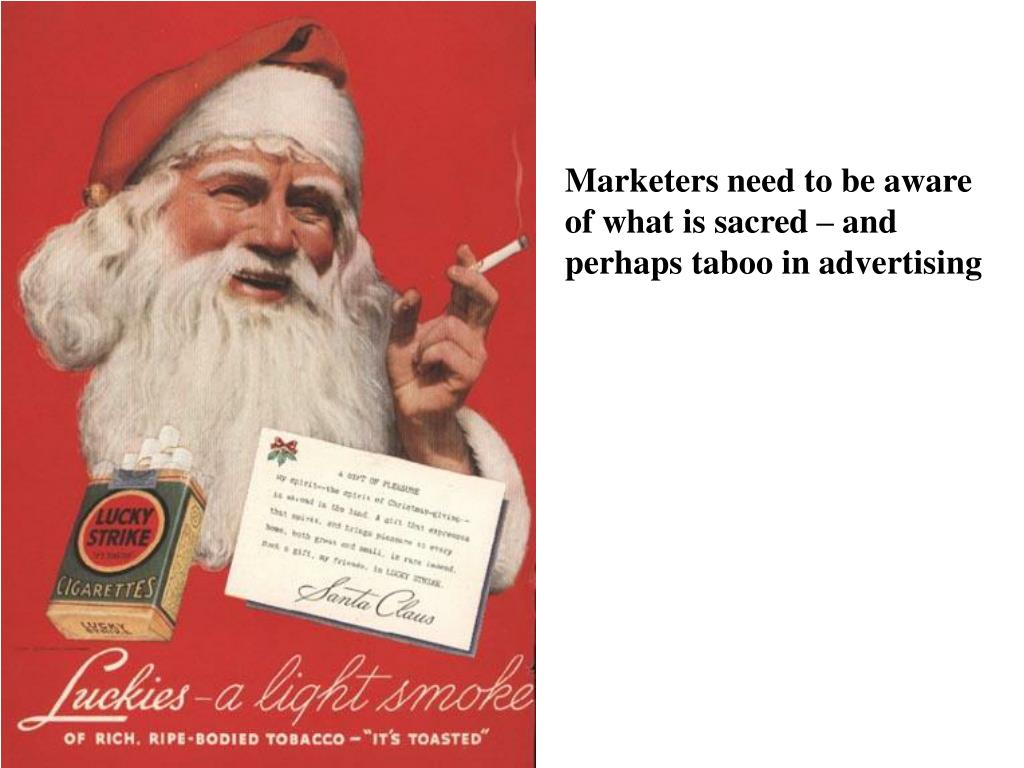 Marketers need to be aware of what is sacred – and perhaps taboo in advertising