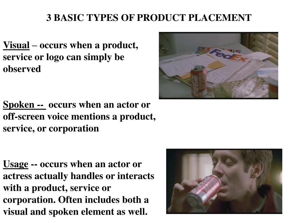 3 BASIC TYPES OF PRODUCT PLACEMENT