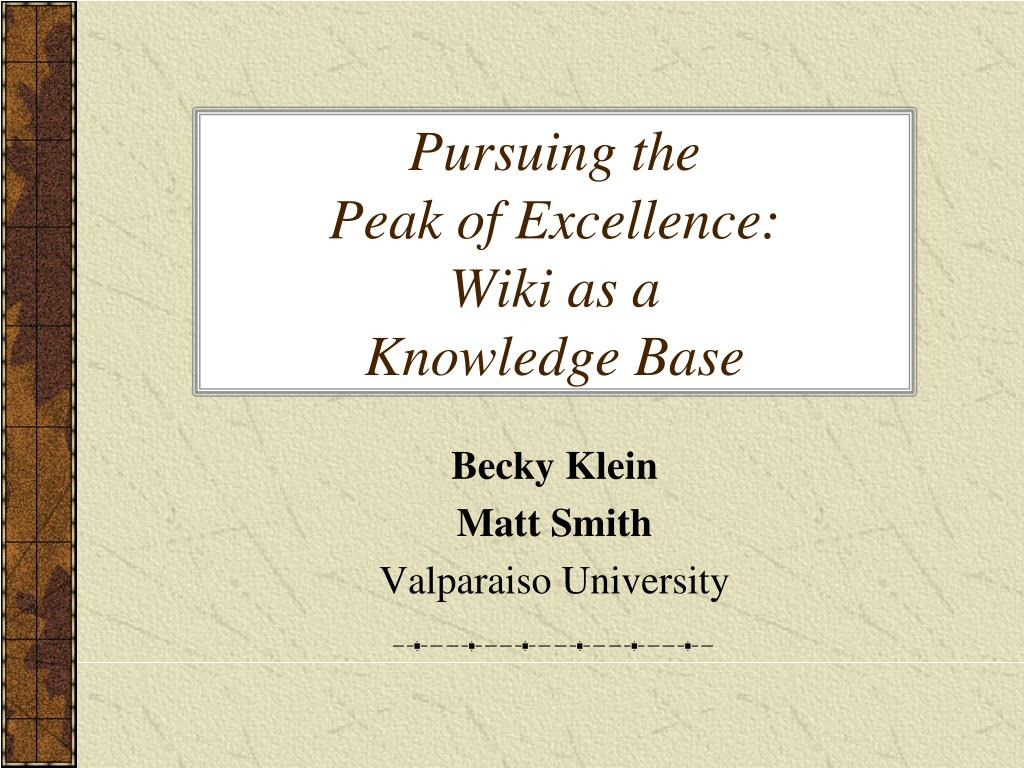 pursuing the peak of excellence wiki as a knowledge base