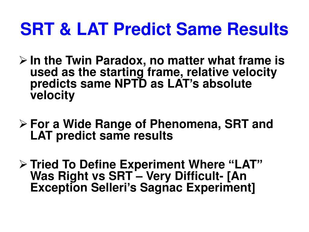 SRT & LAT Predict Same Results