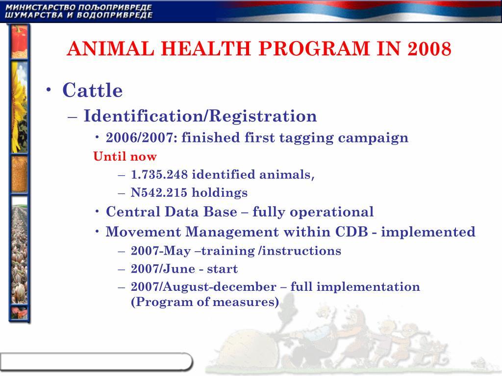 ANIMAL HEALTH PROGRAM IN 2008