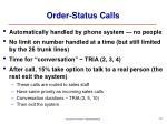order status calls