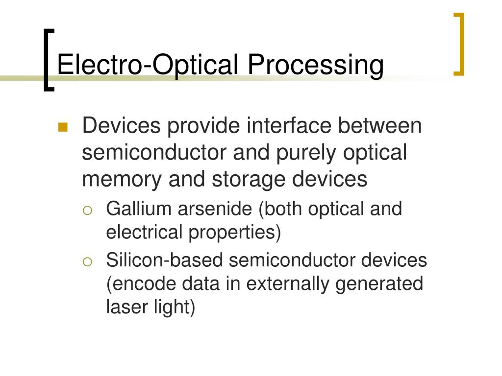Electro-Optical Processing