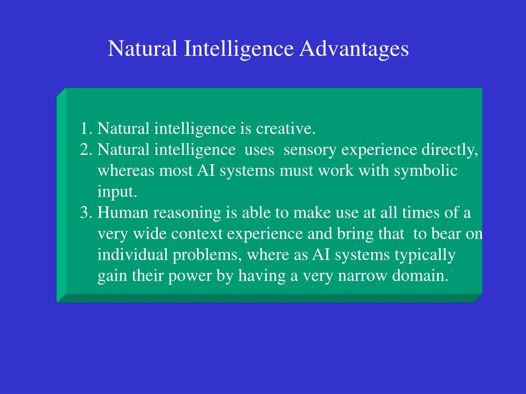1. Natural intelligence is creative.