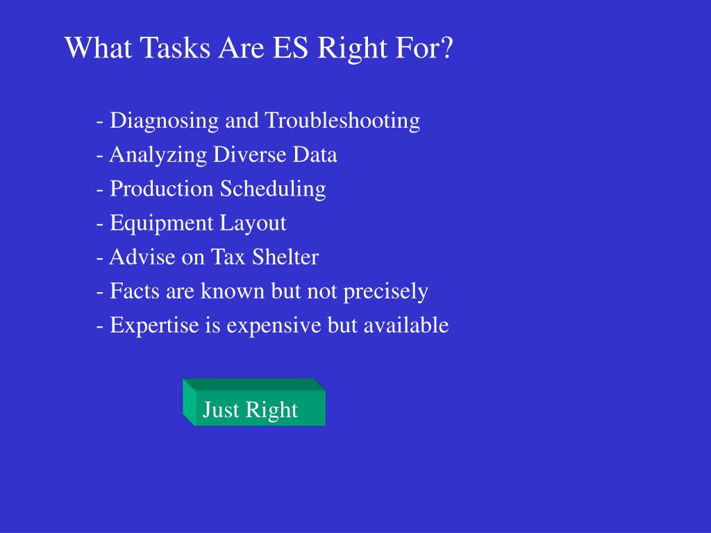 What Tasks Are ES Right For?