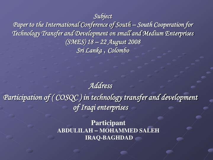 Address participation of cosqc in technology transfer and development of iraqi enterprises