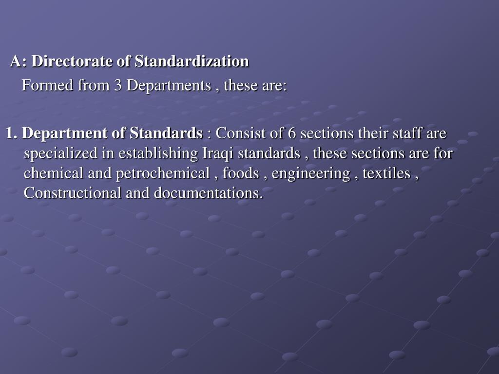 A: Directorate of Standardization