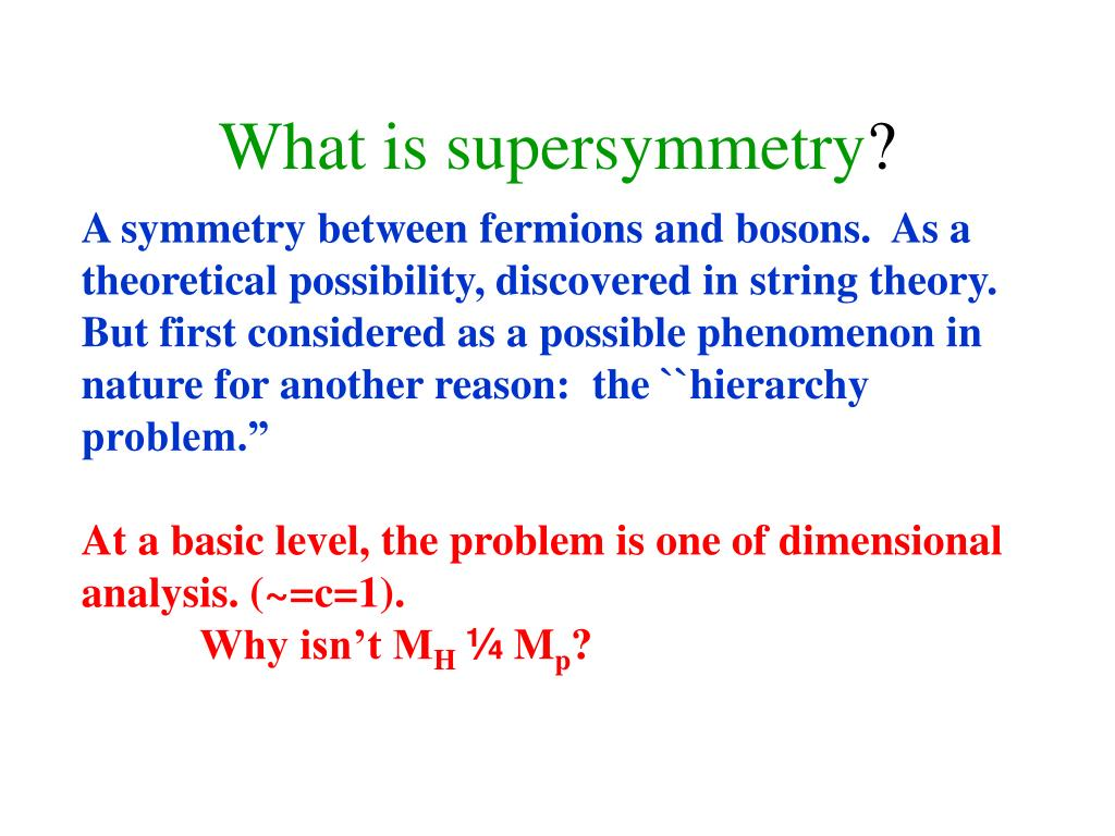 What is supersymmetry