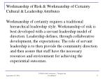 workmanship of risk workmanship of certainty cultural leadership attributes