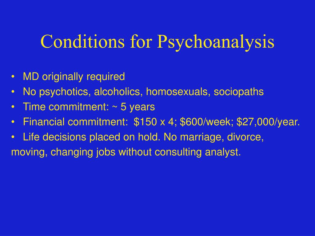 Conditions for Psychoanalysis