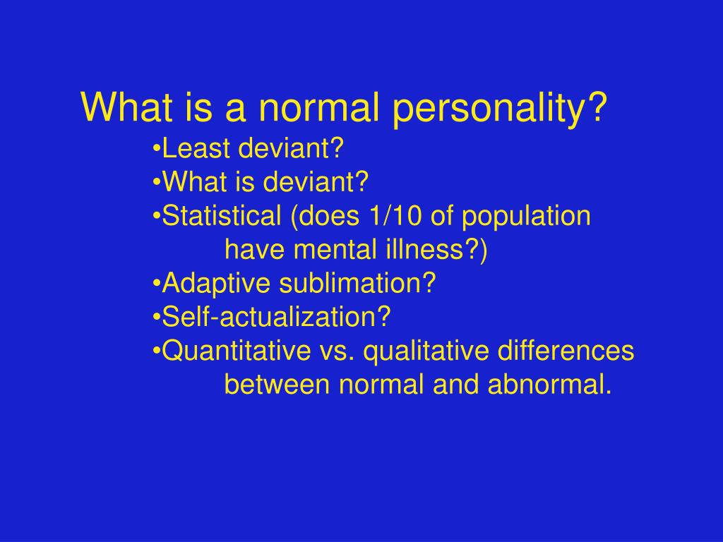 What is a normal personality?