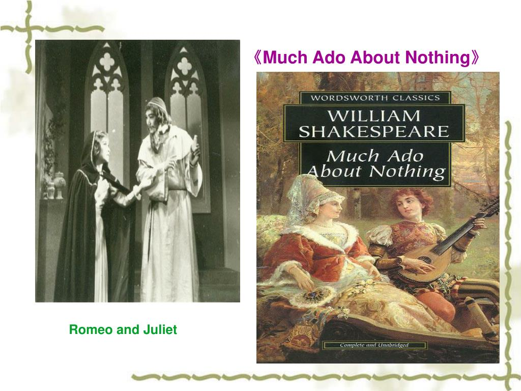 《Much Ado About Nothing》