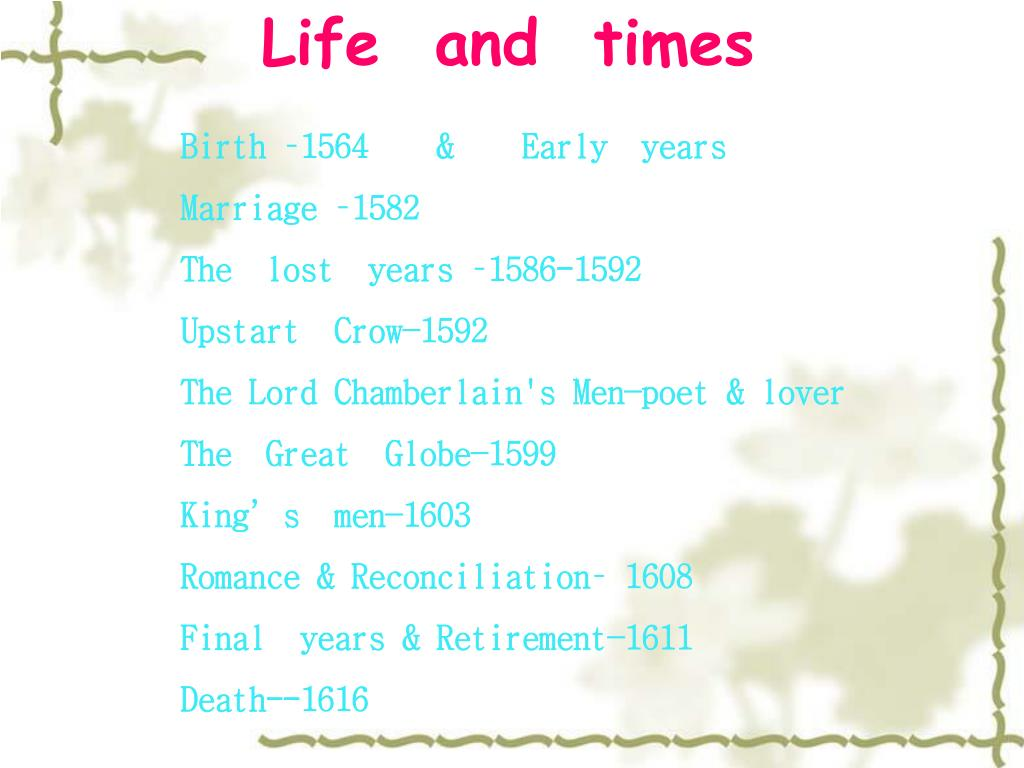 Life  and  times