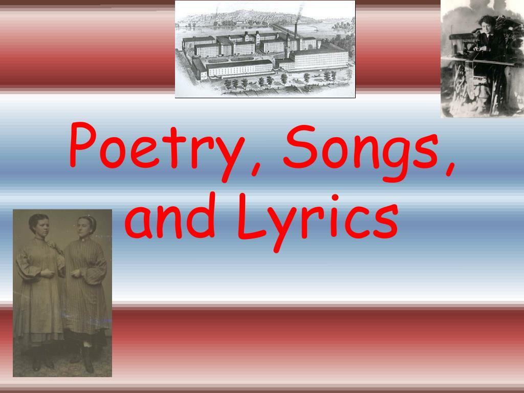 Poetry, Songs, and Lyrics