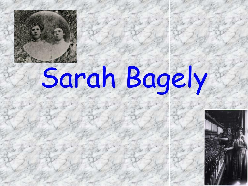 Sarah Bagely
