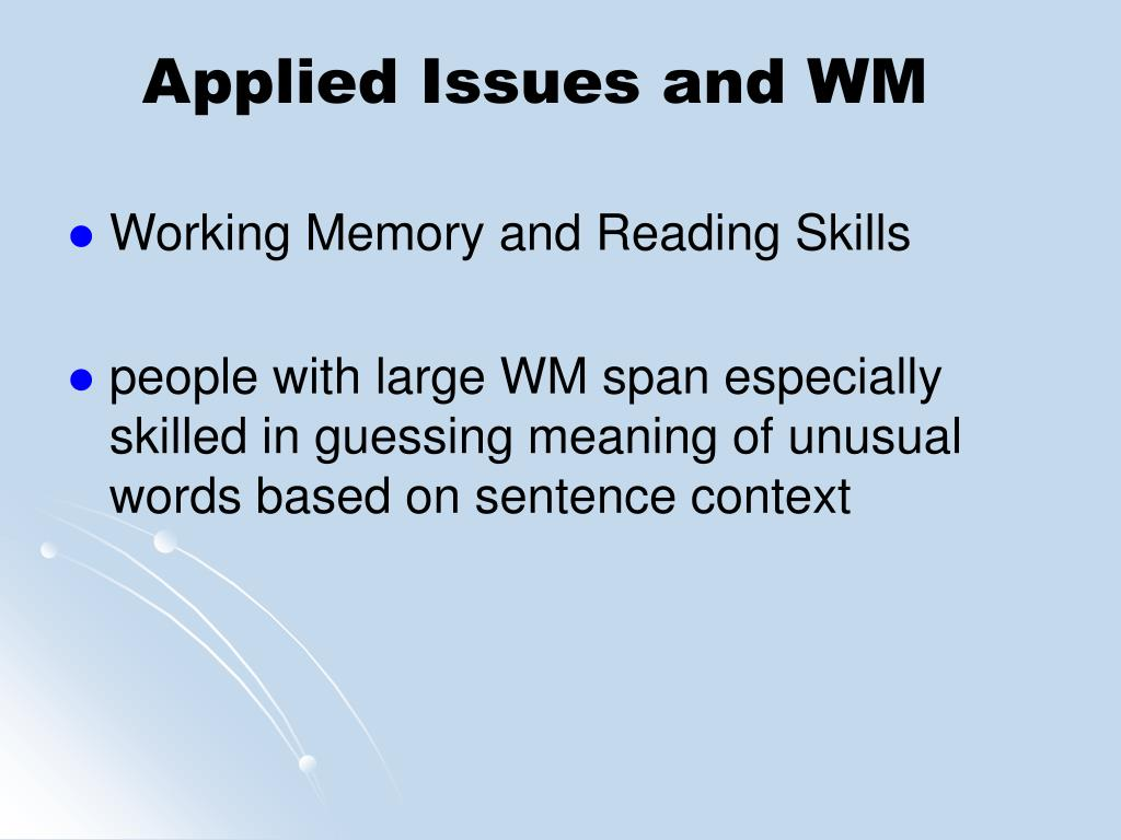 Applied Issues and WM