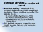 context effects on encoding and retrieval93