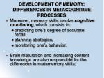 development of memory differences in metacognitive processes86