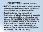 forgetting in working memory74