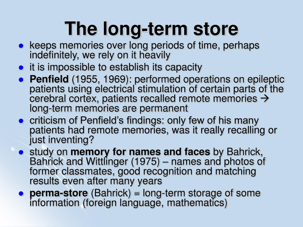 The long-term store