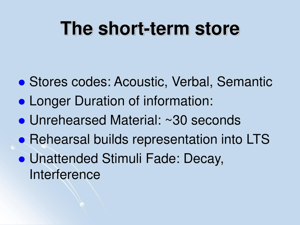 The short-term store