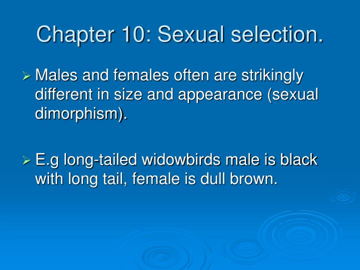 Chapter 10 sexual selection