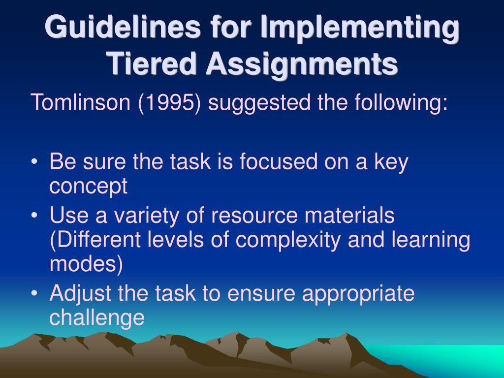Guidelines for Implementing Tiered Assignments