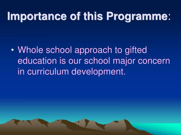 Importance of this programme