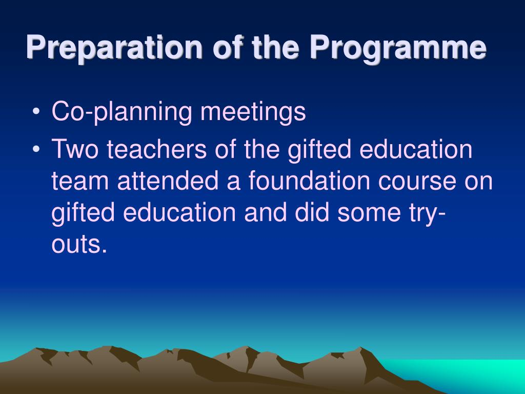 Preparation of the Programme