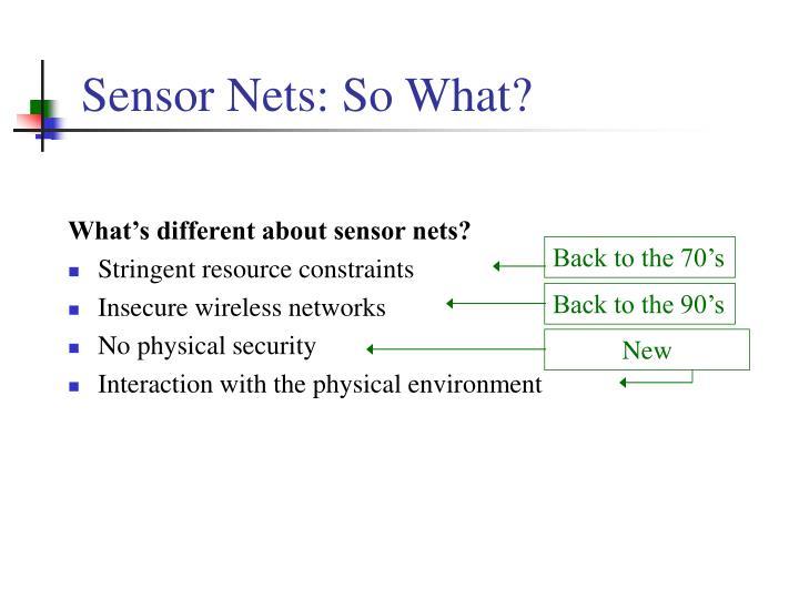 Sensor nets so what