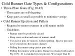 cold runner gate types configurations42
