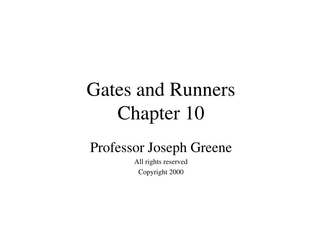 gates and runners chapter 10 l.