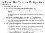 hot runner gate types and configurations24