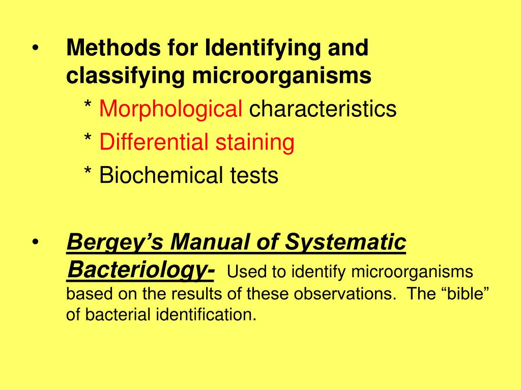 Methods for Identifying and classifying microorganisms