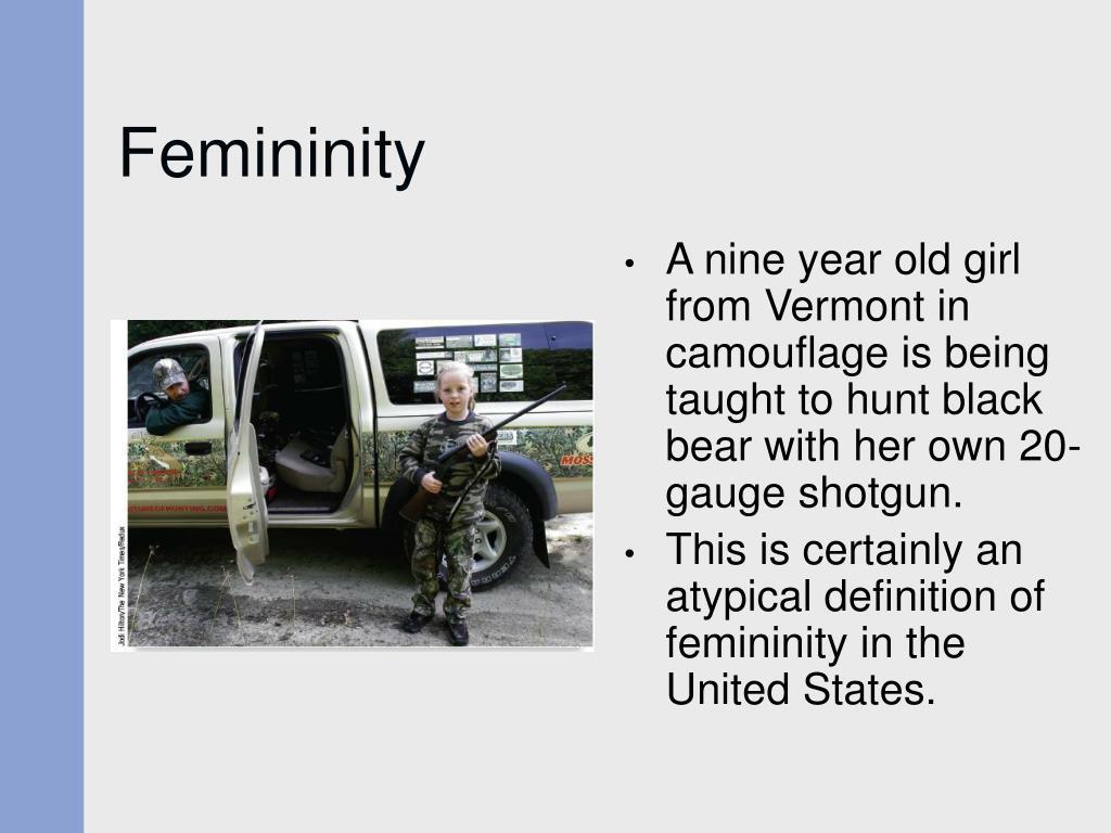 Femininity