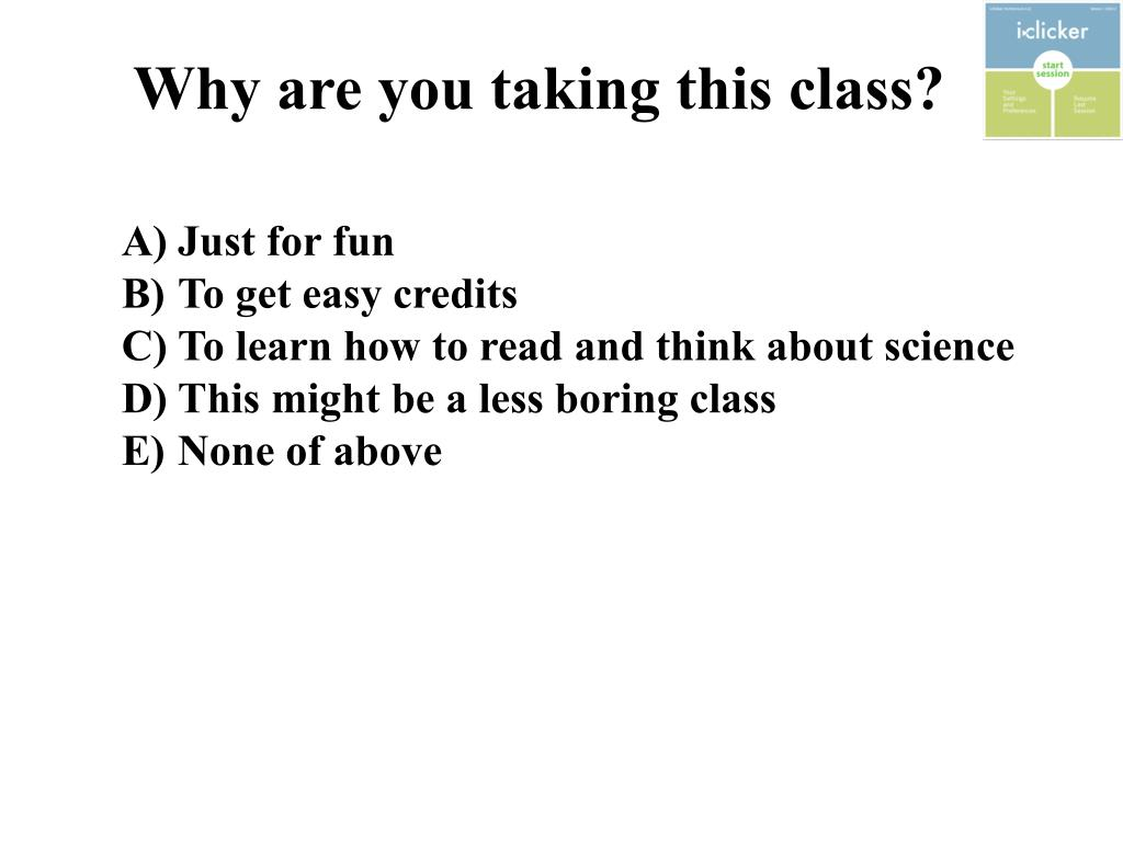 Why are you taking this class?
