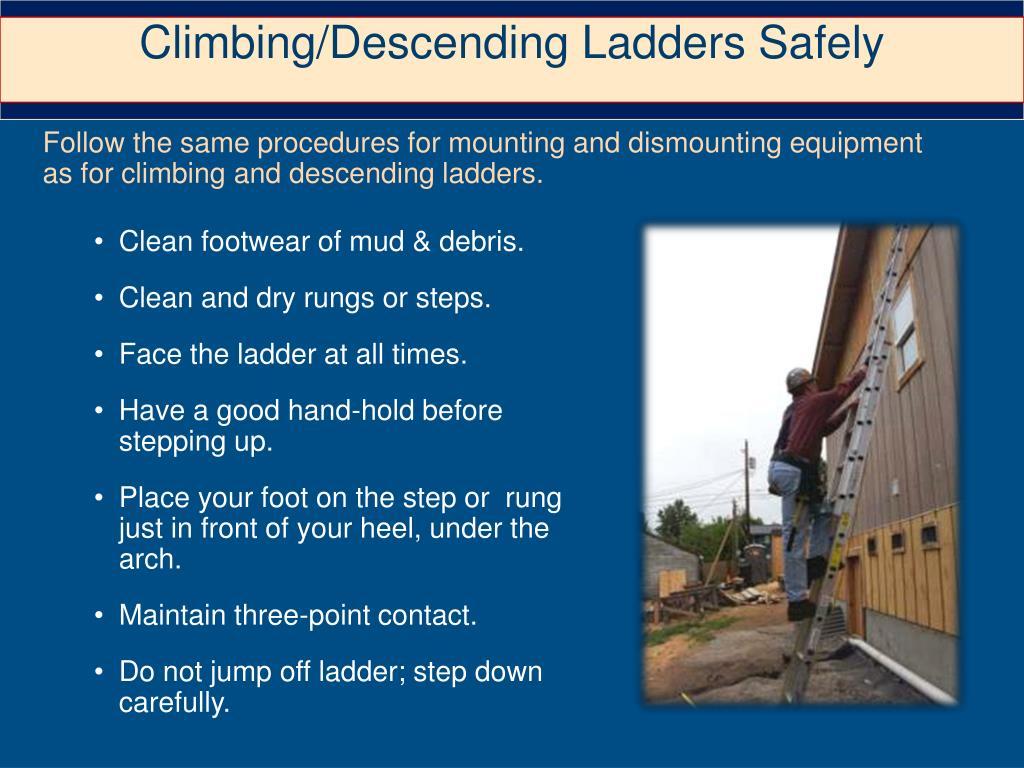 Climbing/Descending Ladders Safely