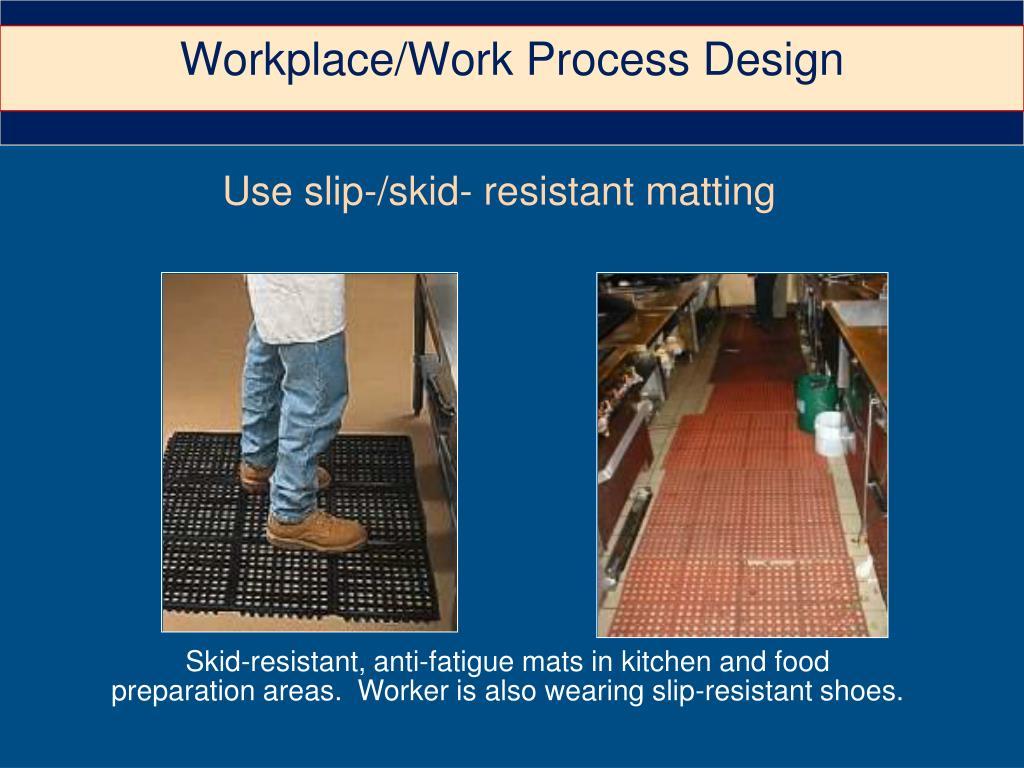 Workplace/Work Process Design
