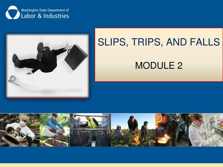 Slips trips and falls module 2