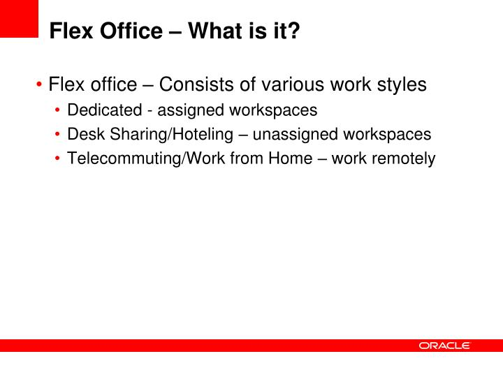 Flex office what is it
