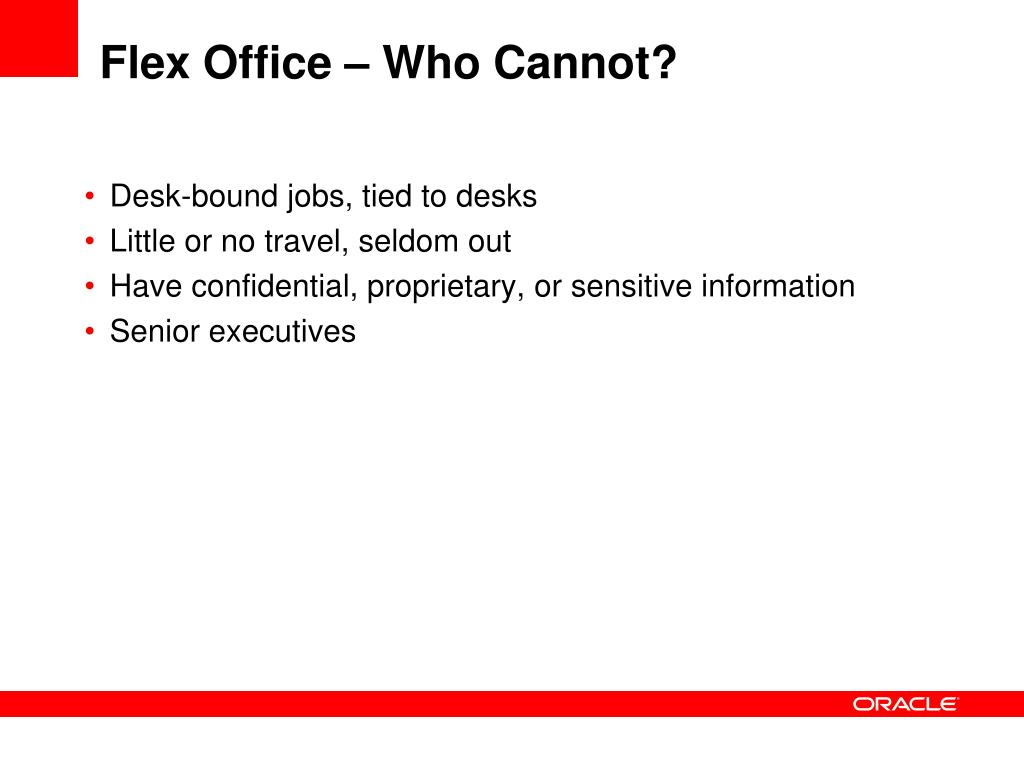 Flex Office – Who Cannot?