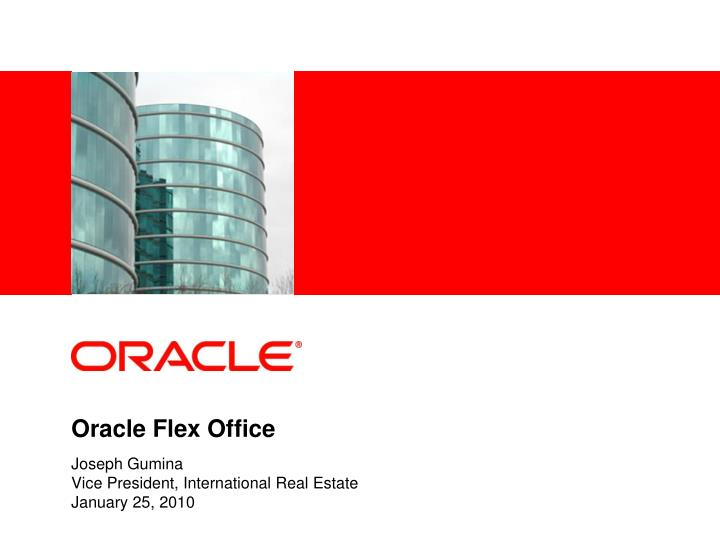 Oracle flex office