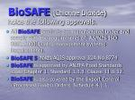 biosafe chlorine dioxide holds the following approvals