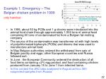 example 1 emergency the belgian chicken problem in 1999 only handout