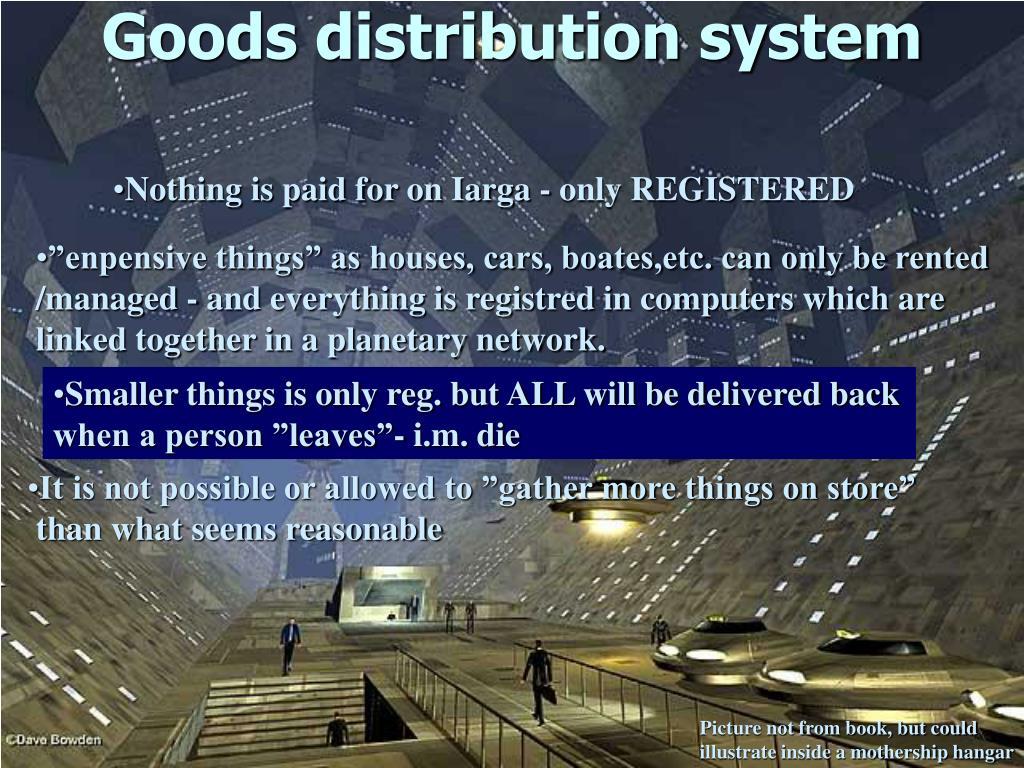 Goods distribution system