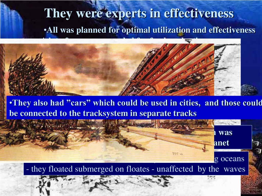 They were experts in effectiveness