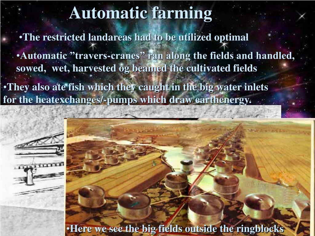 Automatic farming