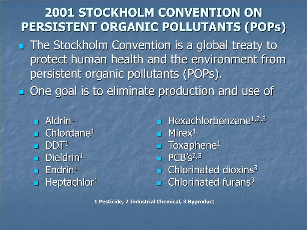 2001 STOCKHOLM CONVENTION ON PERSISTENT ORGANIC POLLUTANTS (POPs)